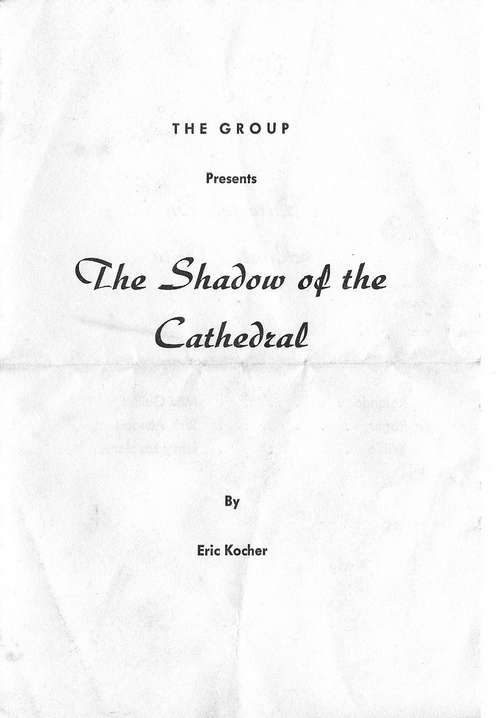 The Shadow of the Cathedral Program (Courtesy of Jim Plowden)