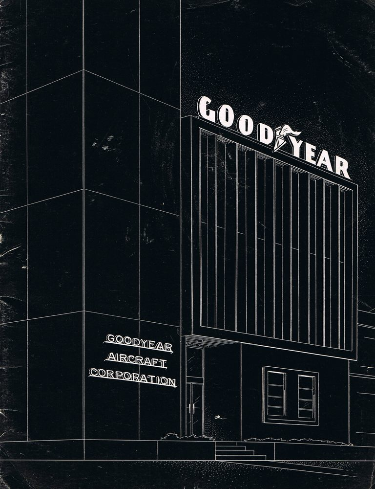 Goodyear Aircraft Corporation (Courtesy of John Mulac)