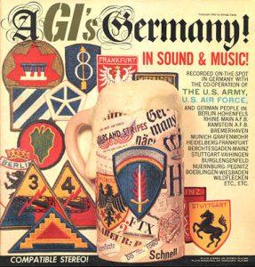 A GI's Germany (Volume #1)