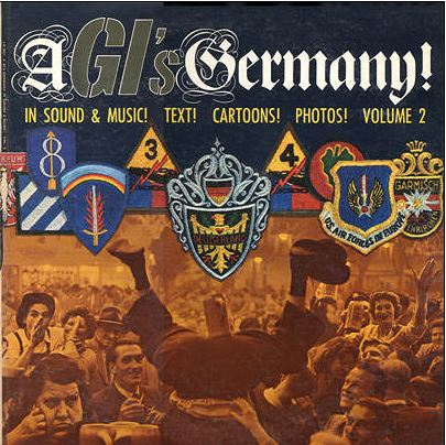 A GI's Germany (Volume #2)