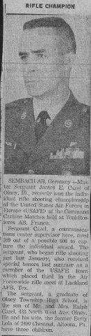 1962 USAFE Rifle Champion. MSgt. James E. Cazel of Sembach Air Base fired a 599 out of a possible 600 at the Command Carbine Matches held at Toul-Rosleres AB, France.