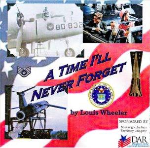Louis Wheeler – A Time I'll Never Forget